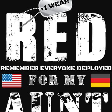 Wear RED Fridays Military Shirt Proud Aunt Deployed in Germany by normaltshirts