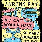 «Shrink Ray Cat» de jarhumor