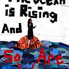 The Ocean is Rising, and So Are We by Jennifer Frederick