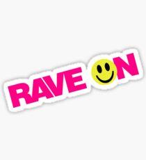 Rave On DJ Sticker