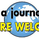 """""""I'm A Journalist You're Welcome"""" Journalist Excellence Worldwide by baproductions"""
