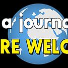 """""""I'm A Journalist You're Welcome"""" (Black) Journalist Excellence Worldwide by baproductions"""