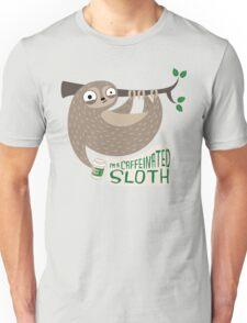 Caffeinated Sloth Unisex T-Shirt