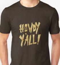 HOWDY Y'ALL! T-Shirt