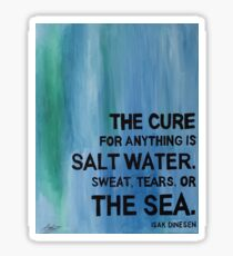 Isak Dinesen Salt Water Quote Painting Sticker