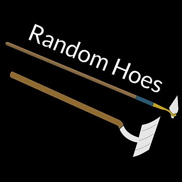 Random Hoes by DogBoo
