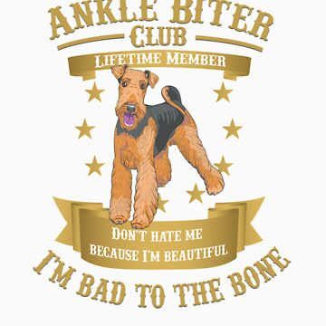 Airedale Terriers are Bad to the Bone by rodie9cooper6