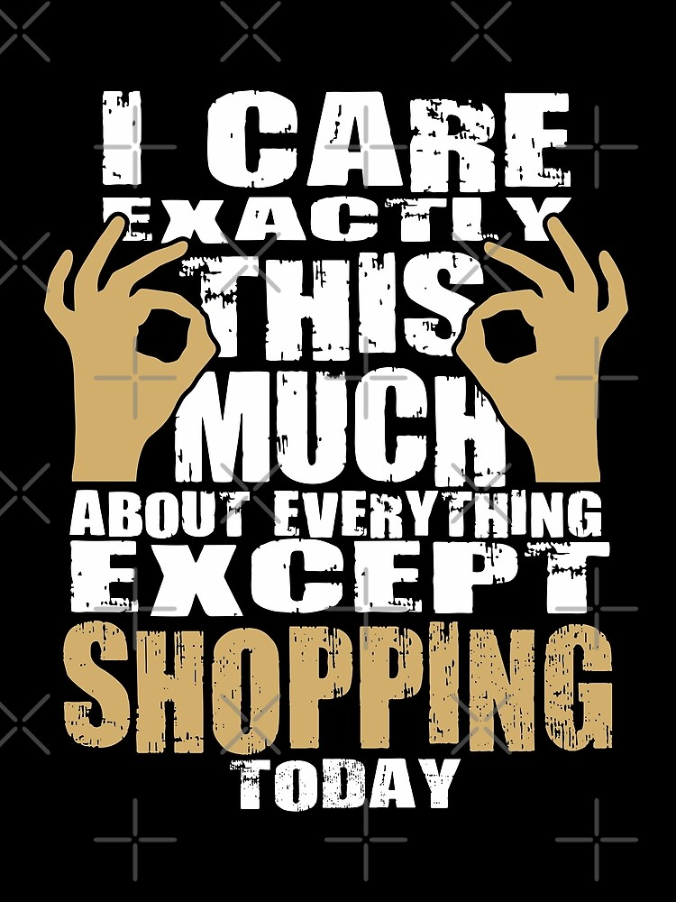 Shopping Lovers Care That Much Quote by funnyguy