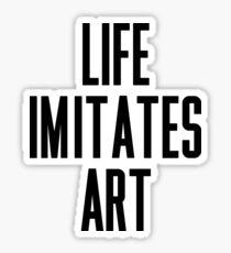 Pegatina La vida imita al arte