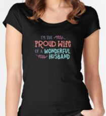 I'm the Proud Wife of a Wonderful Husband Tshirt Women's Fitted Scoop T-Shirt