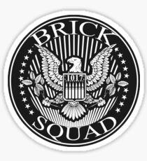 1017 Brick Squad Sticker