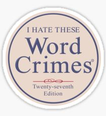 Word Crimes Sticker