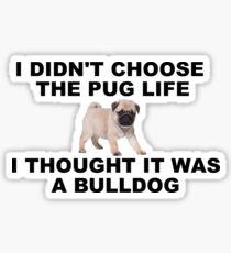 Pegatina Pensé que era un bulldog