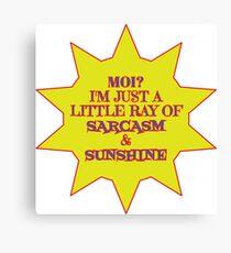 I'm a Ray of Sarcasm & Sunshine Canvas Print