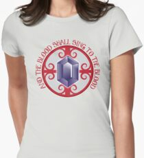 And the Blood shall sing to the Blood T-Shirt