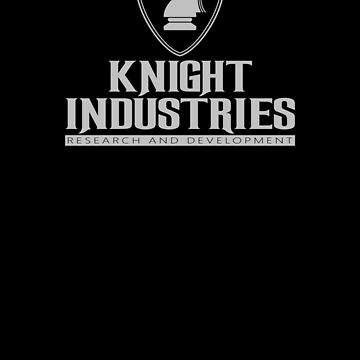 KNIGHT INDUSTRIES RESEARCH & DEVELOPMENT by chazy73