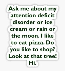 Funny Adhd Quotes Stickers | Redbubble