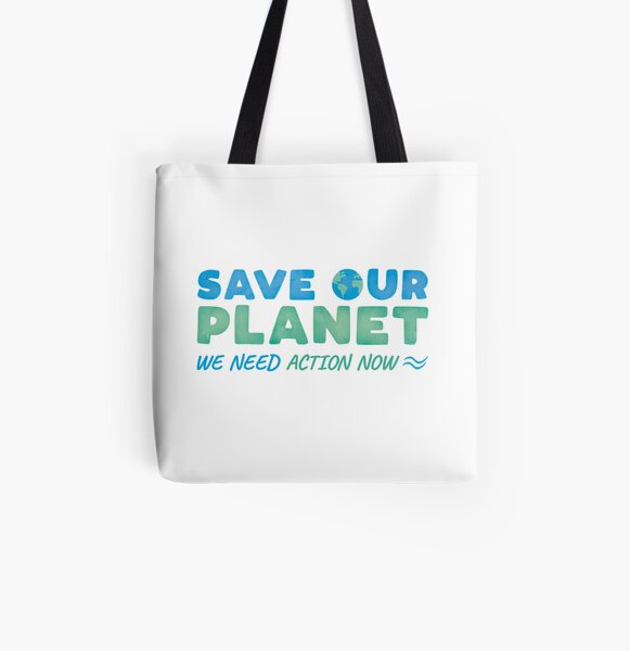 Save Our Planet All Over Print Tote Bag