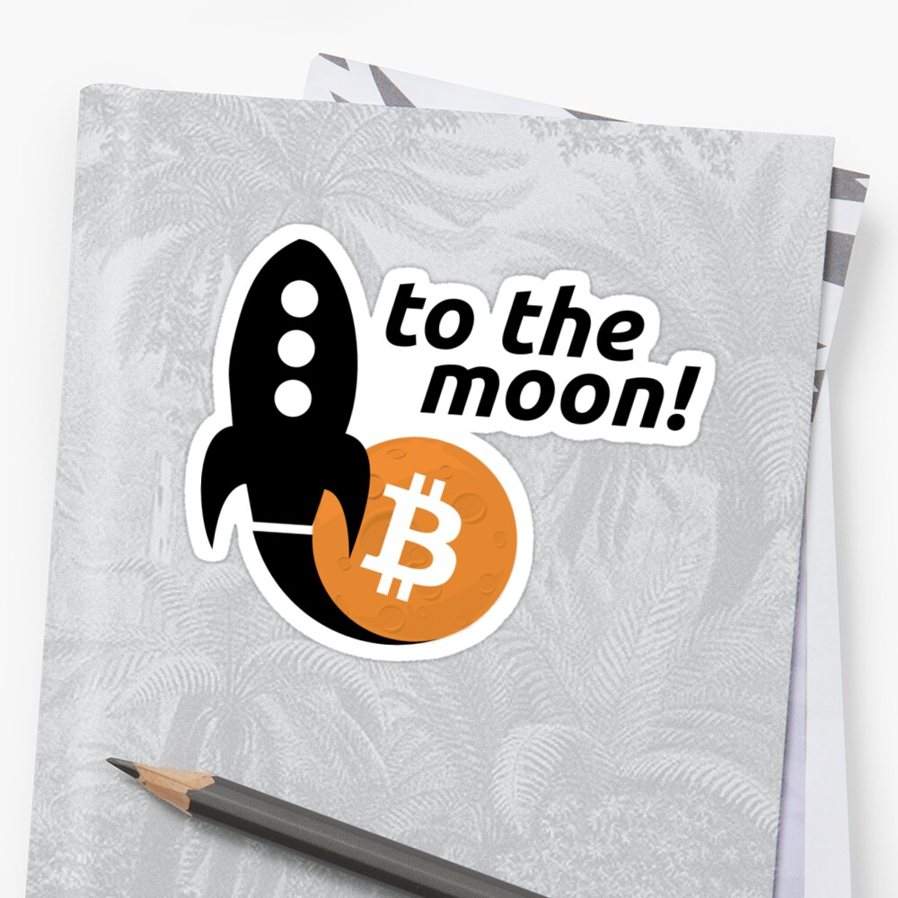 Bitcoin to the moon! Sticker