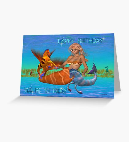 10th Birthday Card .. the mermaid Greeting Card