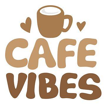 CAFE VIBES by jazzydevil