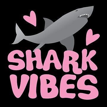 SHARK VIBES by jazzydevil