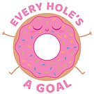Every hole's a goal by penandkink