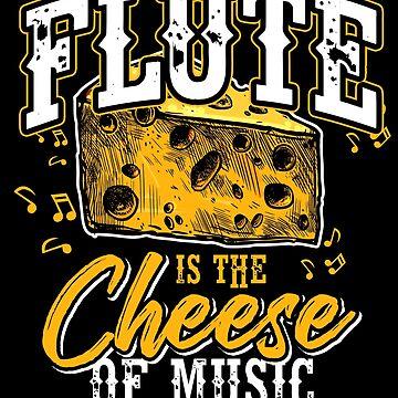 Flute cheese by GeschenkIdee