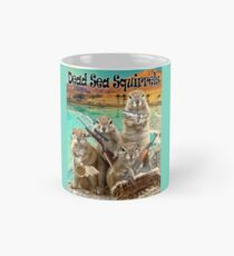 Dead Sea Squirrels Mug