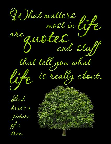 What Matters Most Inspirational Quote Tree Posters By Sirleetees