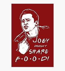Joey Doesn't Share Photographic Print