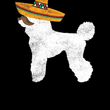 Poodle Cinco De Mayo Sombrero - Pet Dog Lover Gifts by EcoKeeps