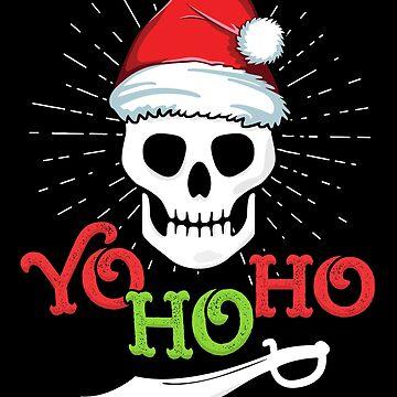 Yo Ho Ho Funny Skull Christmas T-Shirt Pirate Adult Santa by 14thFloor