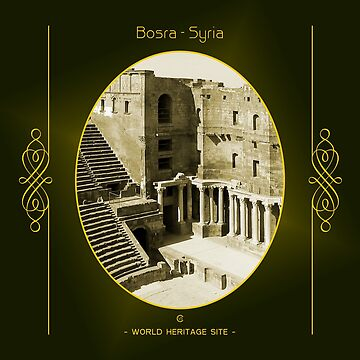 Bosra World Heritage Site In Syria by vysolo