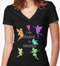 I do believe in Fairies...I do, I do!! Women's Fitted V-Neck T-Shirt