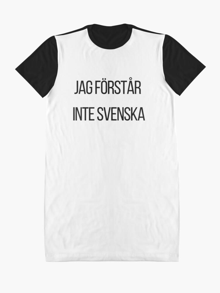 Alternative Ansicht von Ich verstehe kein Schwedisch  T-Shirt Kleid