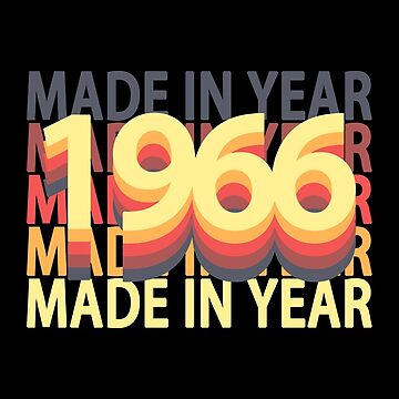 Born In Year 1966 Birthday Made In Gift by fuller-factory