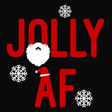 Jolly AF Christmas Season by 64thMixUp