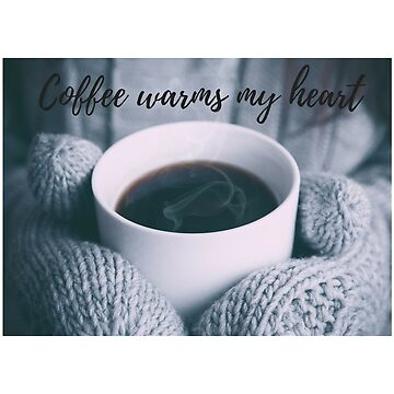 Coffee Warms My Heart Gift Latte Cup and Mittens Gloves by GabiBlaze