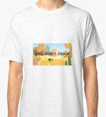 Daily Desert Doodle - The Blog and the Podcast Classic T-Shirt