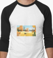 Daily Desert Doodle - The Blog and the Podcast Men's Baseball ¾ T-Shirt