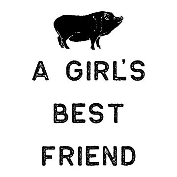 Farming Shirt Girls Best Friend Pig Black Cute Gift Farm Country USA by threadsmonkey