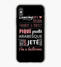 Ich bin eine Ballerina !! Ballett-Wörter klassischer Tanz iPhone-Hülle & Cover