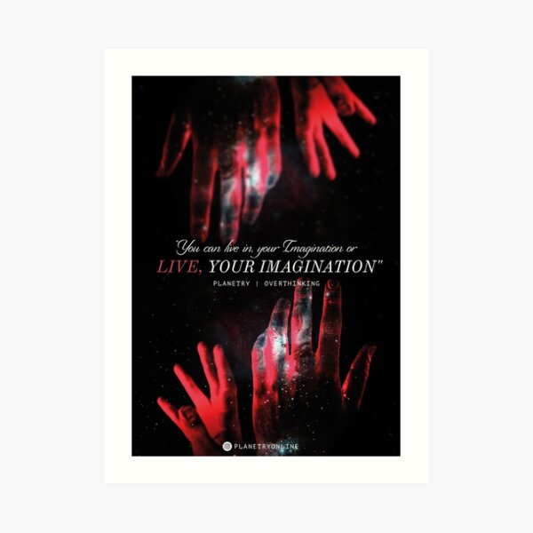 """LIVE YOUR IMAGINATION"" Inspirational Art Art Print"