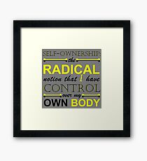 Self-Ownership Quip Framed Print