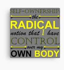 Self-Ownership Quip Canvas Print