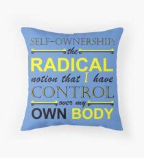 Self-Ownership Quip Throw Pillow