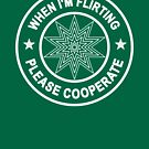When I'm Flirting, Please Cooperate... by asktheanus