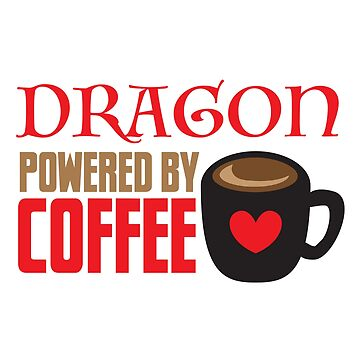 Dragon powered by coffee by jazzydevil