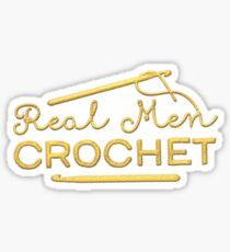 Real Men Crochet Sticker